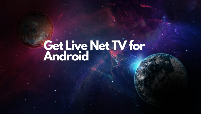 Get Live Net TV for Android