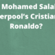 Is Mohamed Salah Liverpool's Cristiano Ronaldo?