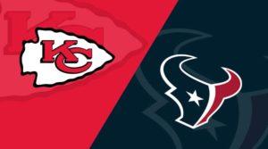 Kansas City Chiefs vs Houston Texans