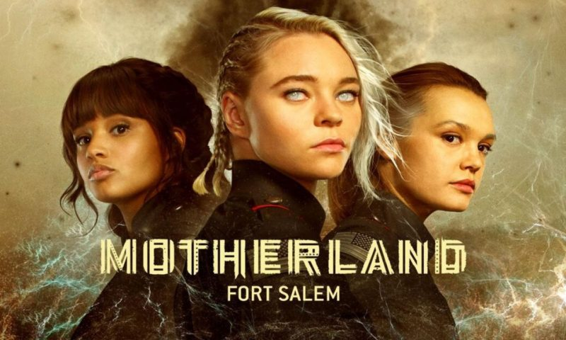 Motherland Fort Salem Season 3