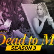 dead to me seaosn 3