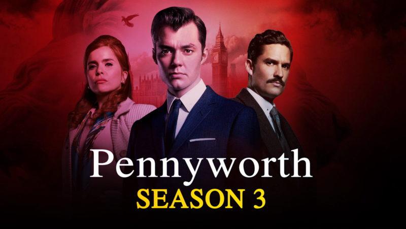 """Pennyworth"" Season 3"